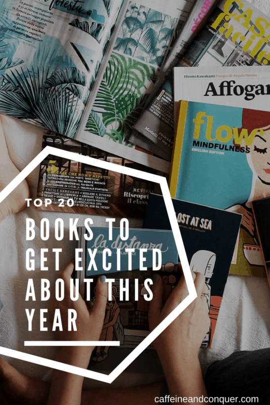 Pinnable Image: 20 Books to get Excited About This Year 2018