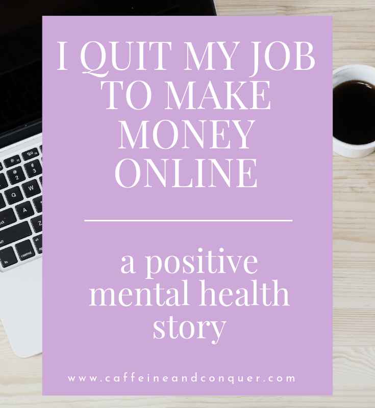i quit my job to work online full time