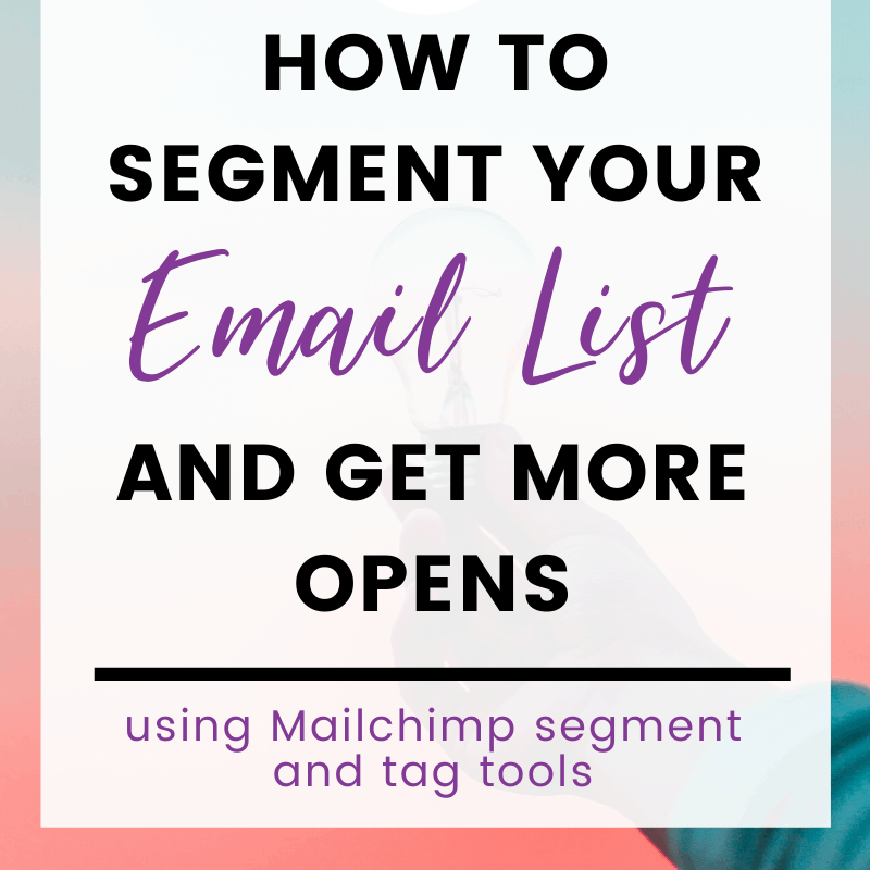 "A pinnable imag: ""How to segment your email list and get more opens"""
