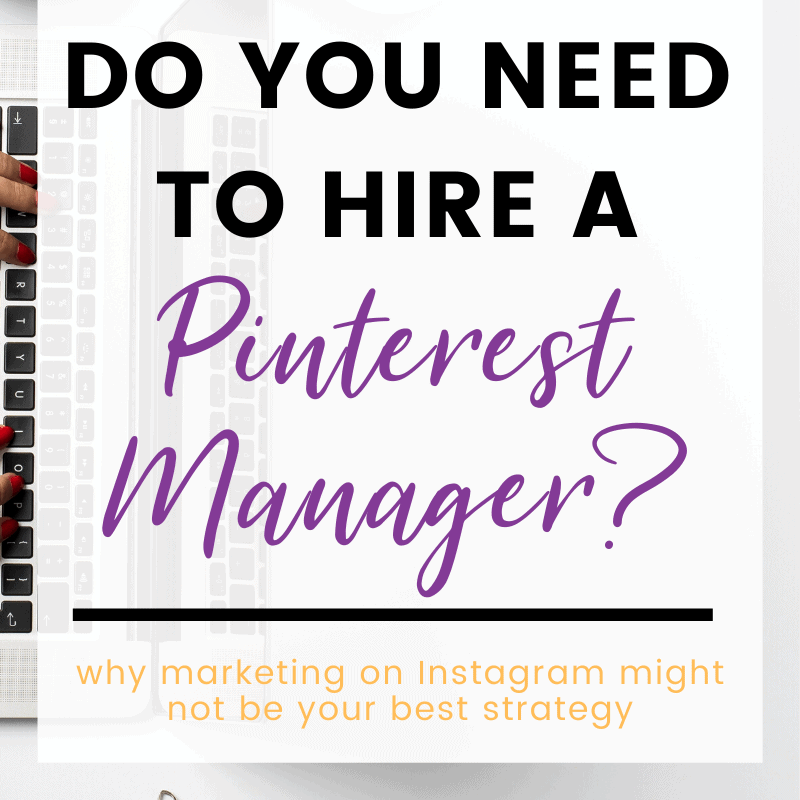 do you need to hire a Pinterest Manager